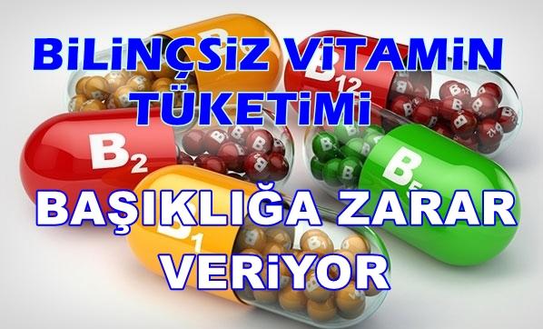 """""""Bilinçsiz vitamin tüketimi bağışıklığa zarar veriyor"""""""