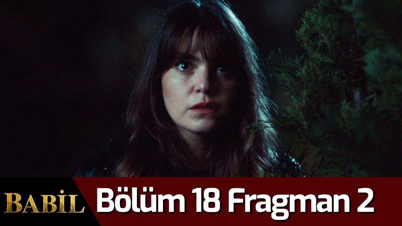 Babil 18. Bölüm 2. Fragmanı