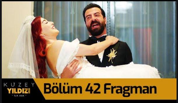 Kuzey Yıldızı İlk Aşk 42.Bölüm Fragmanı