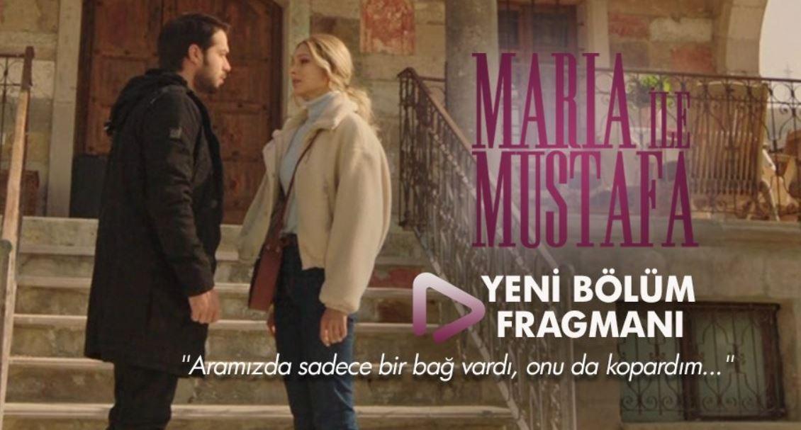 Maria İle Mustafa 12.Bölüm 2.Fragmanı
