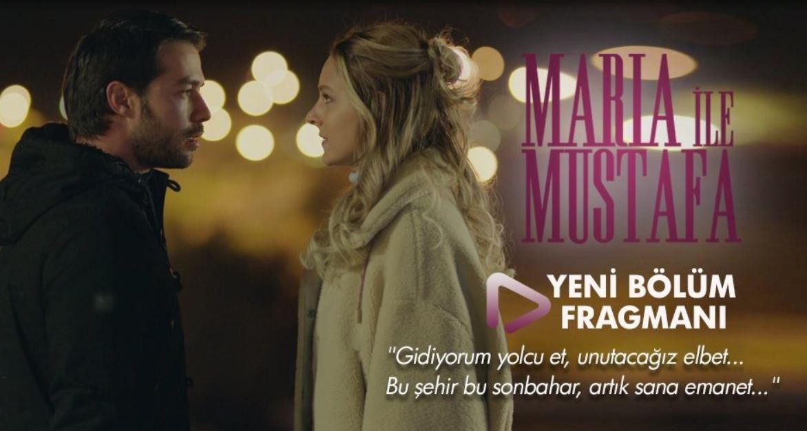 Maria İle Mustafa 13.Bölüm Fragmanı