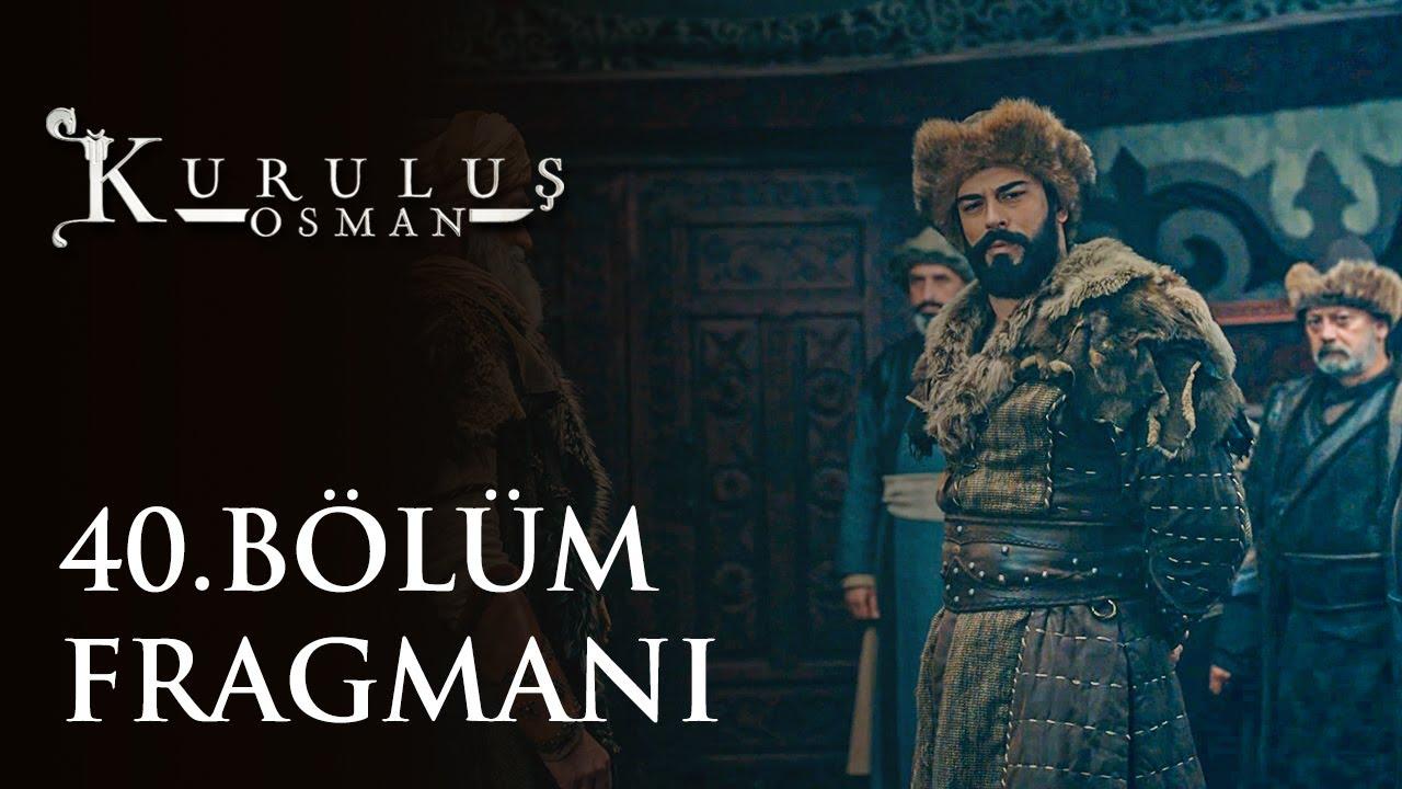Kuruluş Osman 40.Bölüm Fragmanı
