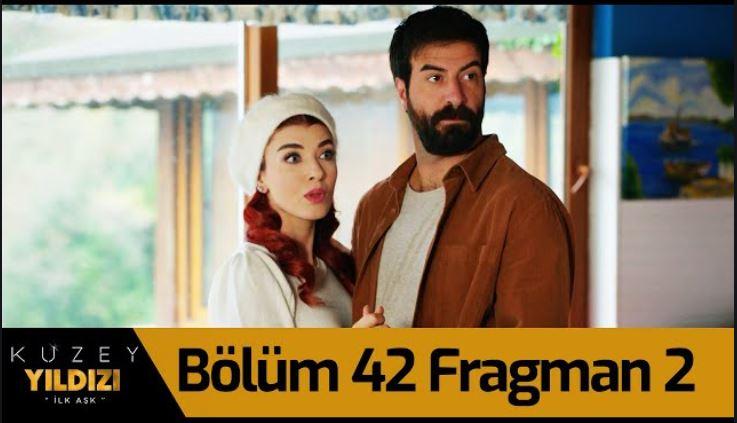 Kuzey Yıldızı İlk Aşk 42.Bölüm 2.Fragmanı