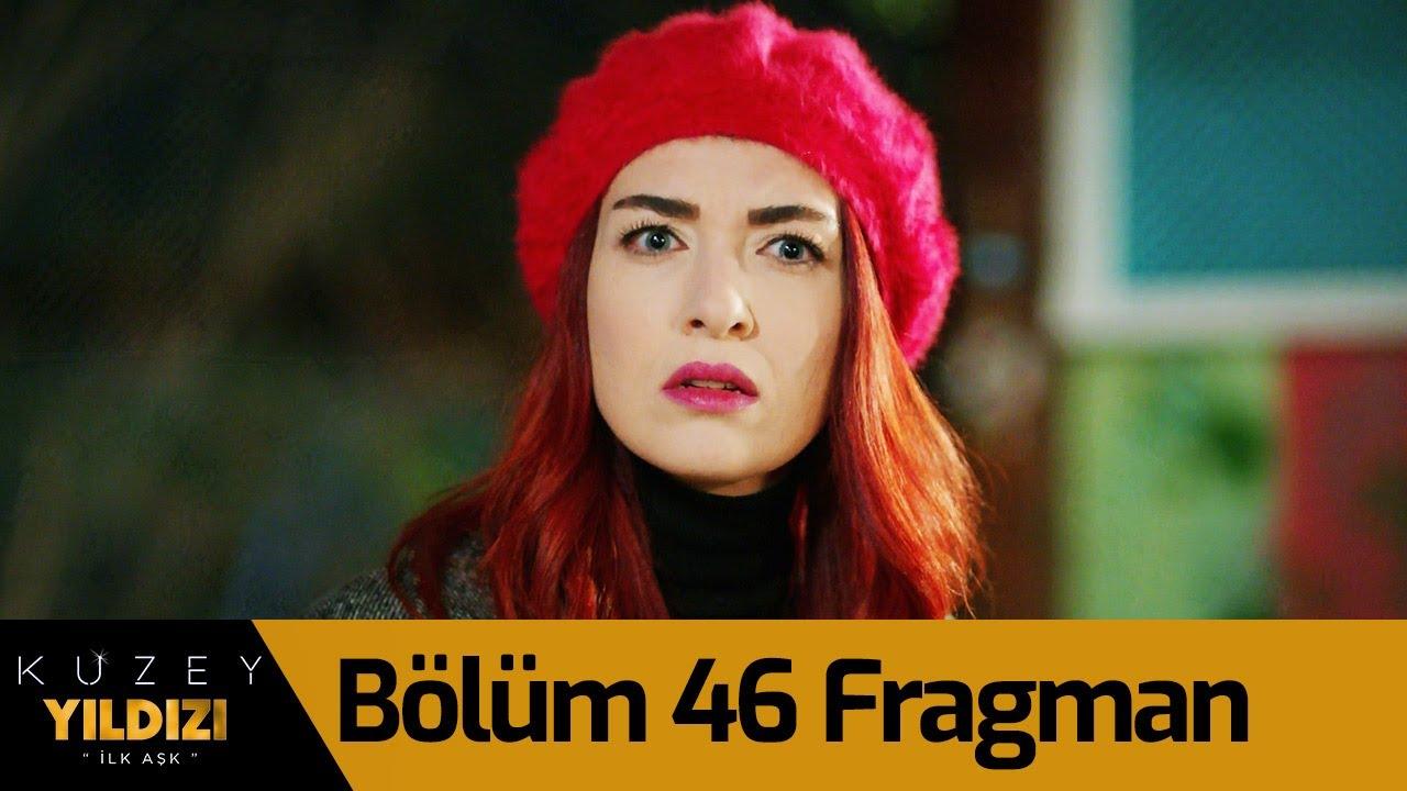 Kuzey Yıldızı İlk Aşk 46.Bölüm Fragmanı
