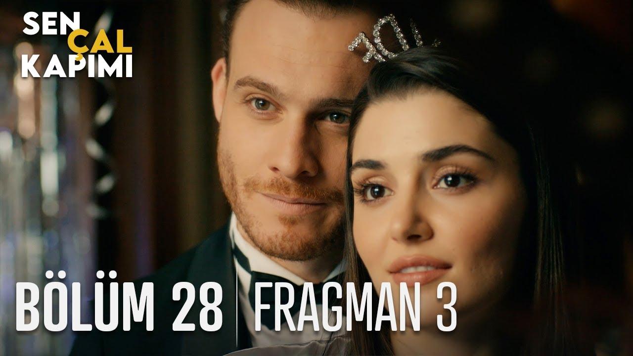 Sen Çal Kapımı 28.Bölüm 3. Fragmanı