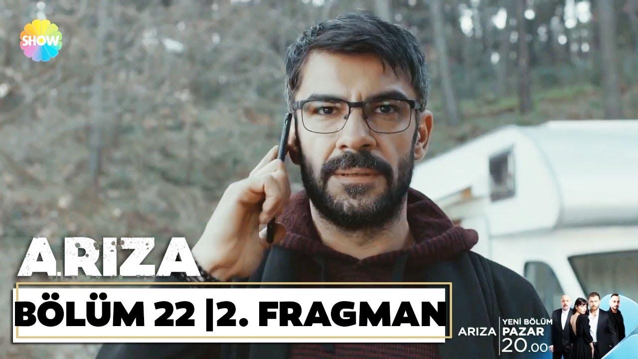 Arıza 22. Bölüm 2. Fragmanı