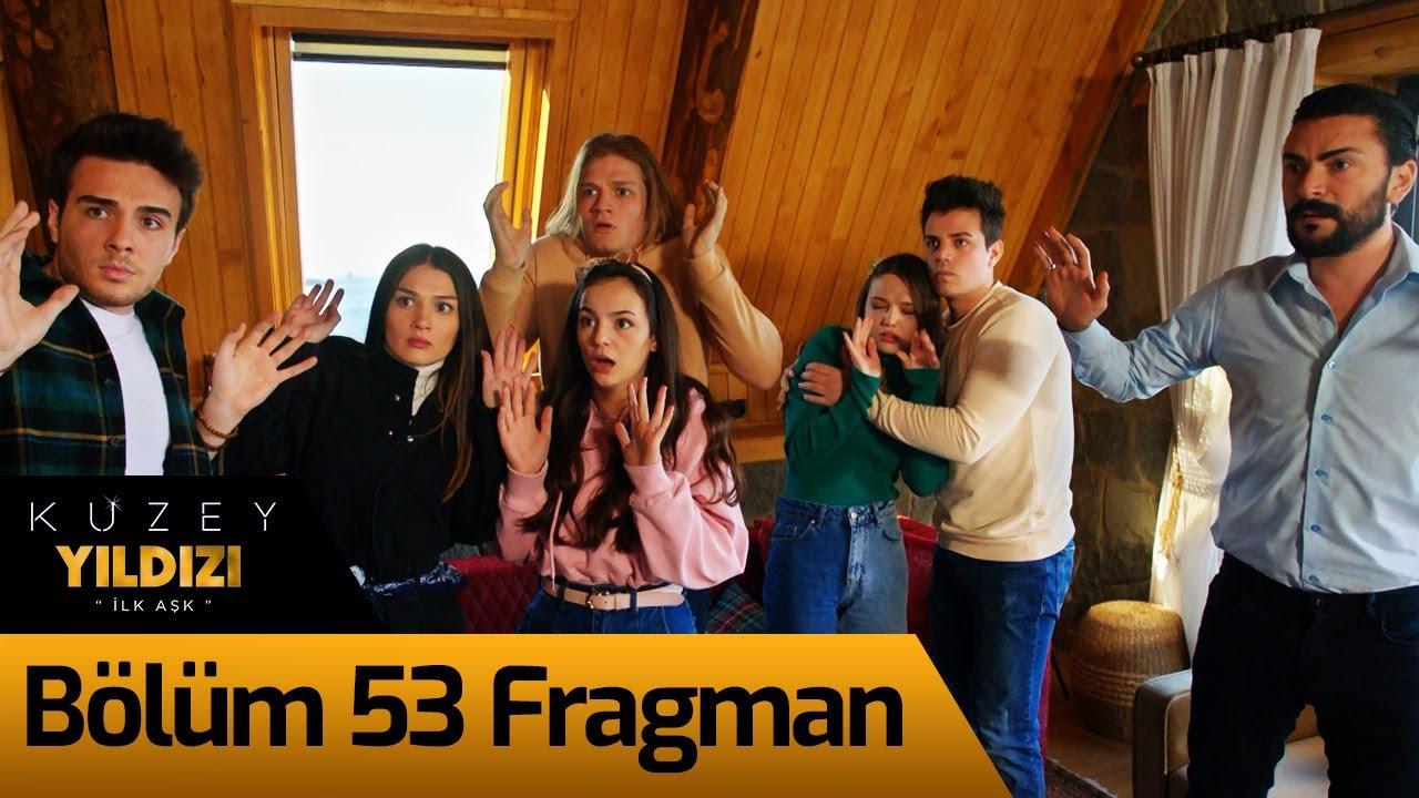 Kuzey Yıldızı İlk Aşk 53.Bölüm Fragmanı