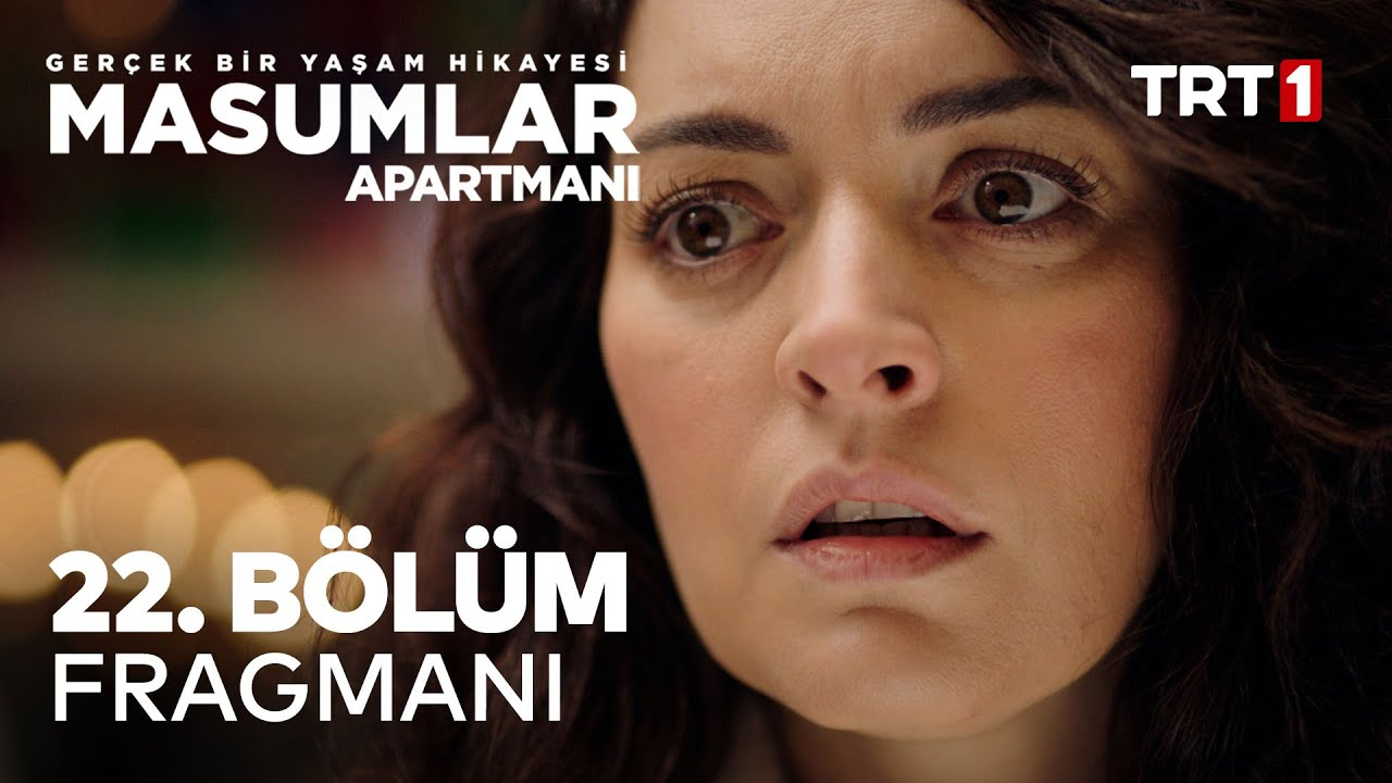 Masumlar Apartmanı 22.Bölüm Fragmanı