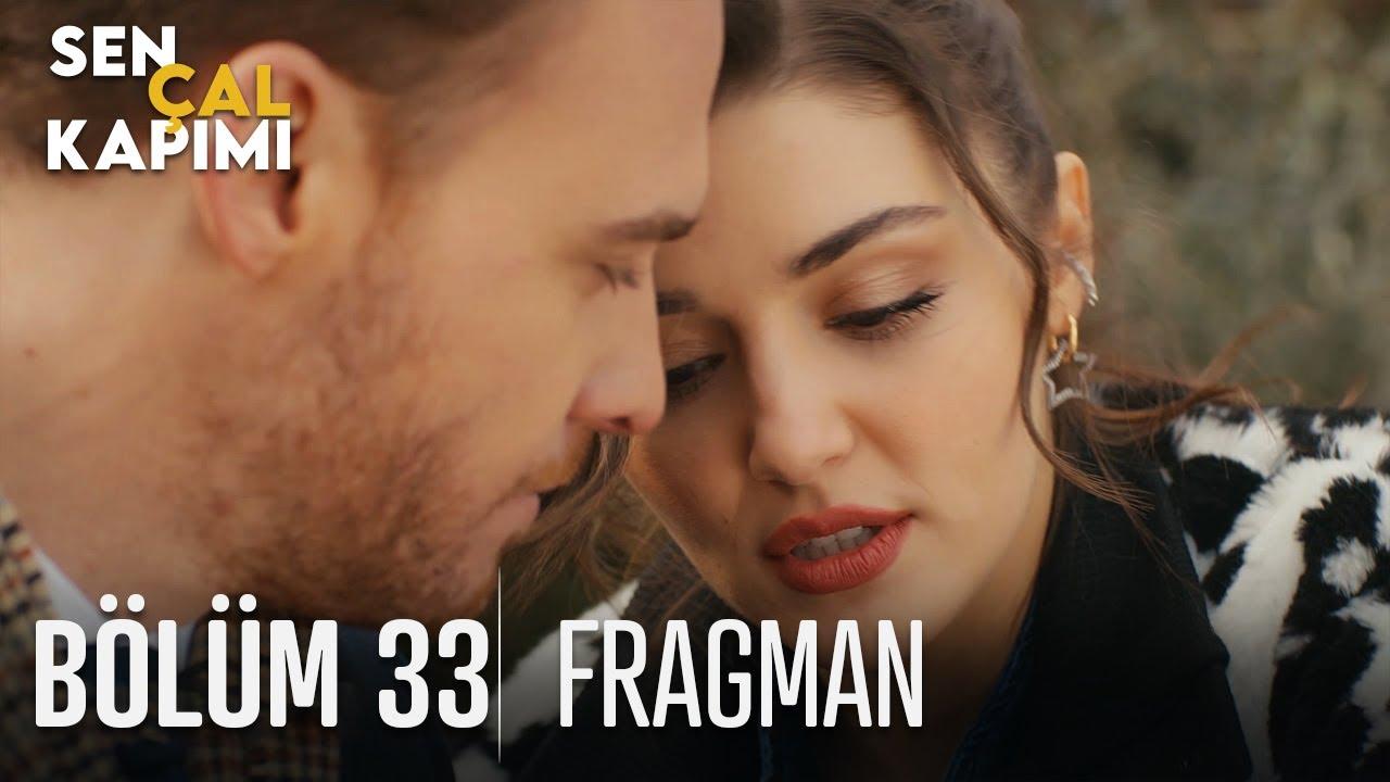 Sen Çal Kapımı 33.Bölüm Fragmanı