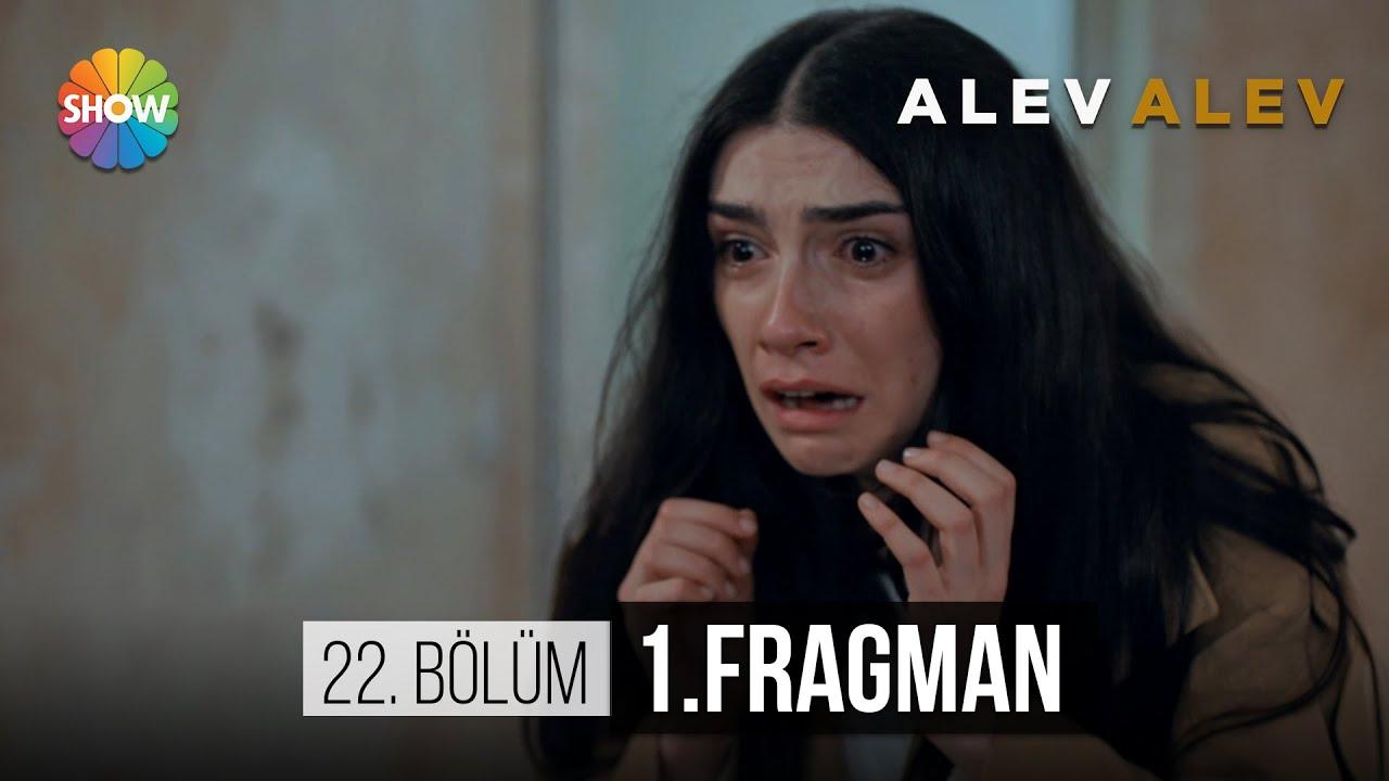 Alev Alev 22.Bölüm Fragmanı