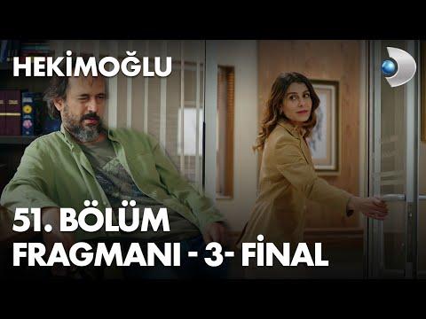 Hekimoğlu 51.Bölüm 3. Fragmanı (Final)