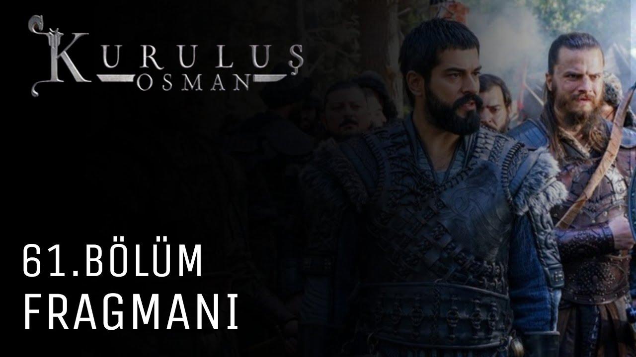 Kuruluş Osman 61.Bölüm Fragmanı