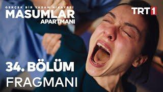 Masumlar Apartmanı 34.Bölüm Fragmanı