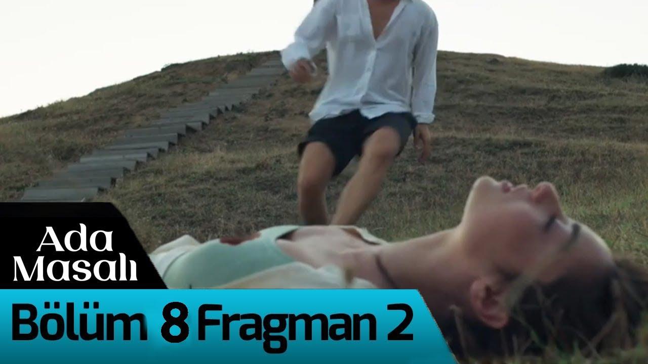 Ada Masalı 8.Bölüm 2.Fragmanı