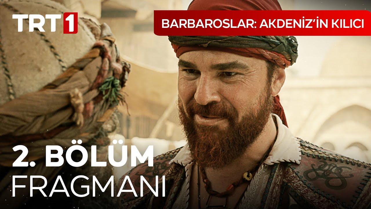 Barbaroslar Akdenizin Kılıcı 2.Bölüm 2.Fragman