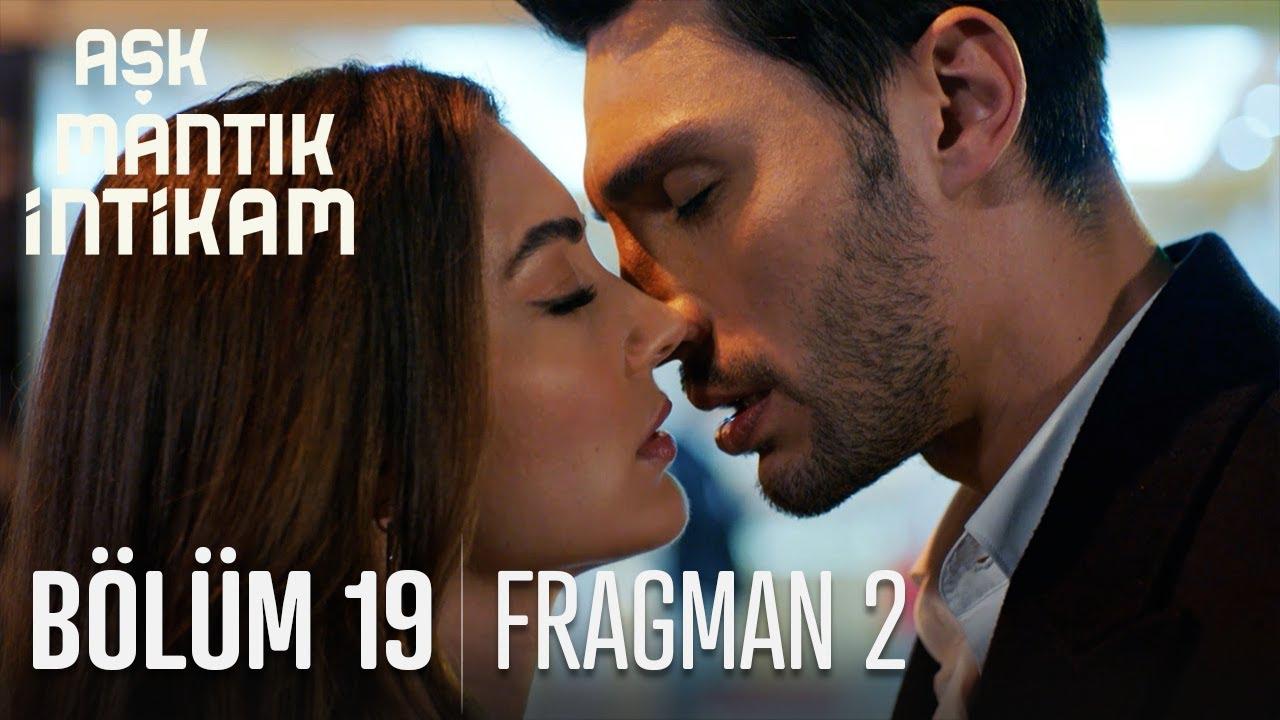 Aşk Mantık İntikam 19.Bölüm 2.Fragman