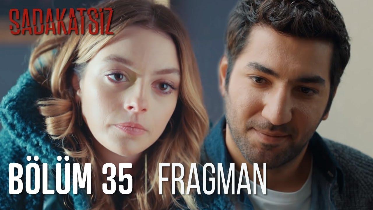 Sadakatsiz 35.Bölüm Fragmanı