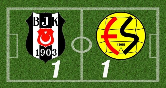 Beşiktaş 1-1 Eskişehirspor Maçı Geniş Özeti İzle