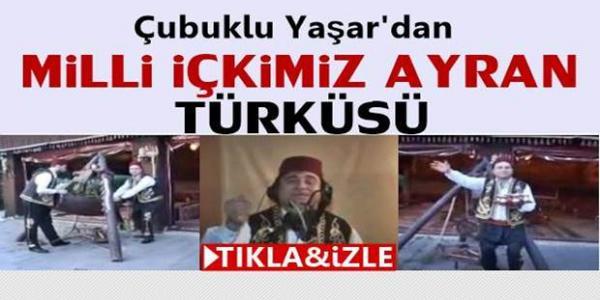 Çubuklu Yaşar'dan Milli İçkimiz Ayran türküsü İzle