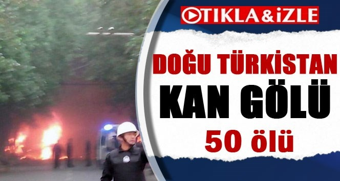 Doğu Türkistan'da Çatışma 50 Ölü