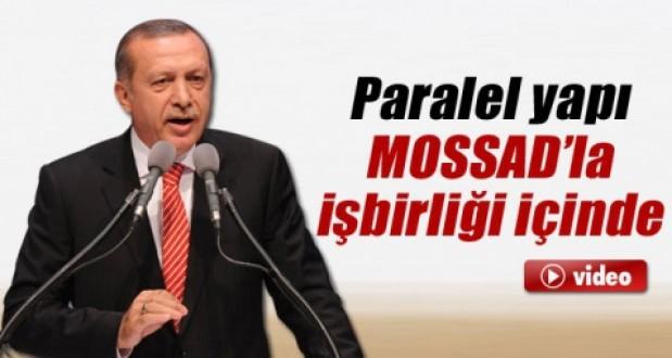 Erdoğan: Paralel yapı MOSSADla işbirliği içinde İZLE