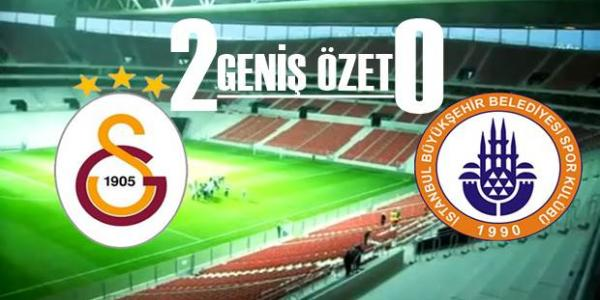 Galatasaray 2 - 0 �BB Geni� �zet