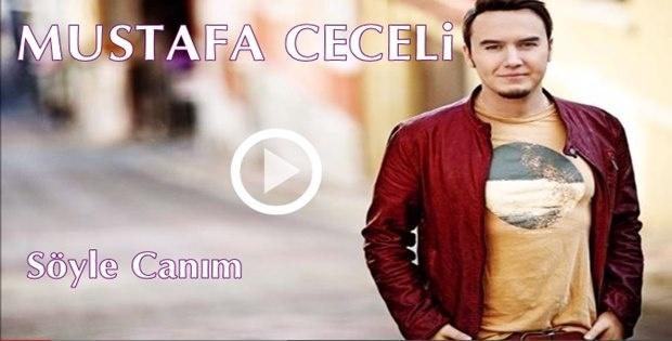 Mustafa Ceceli - Söyle Canım İzle