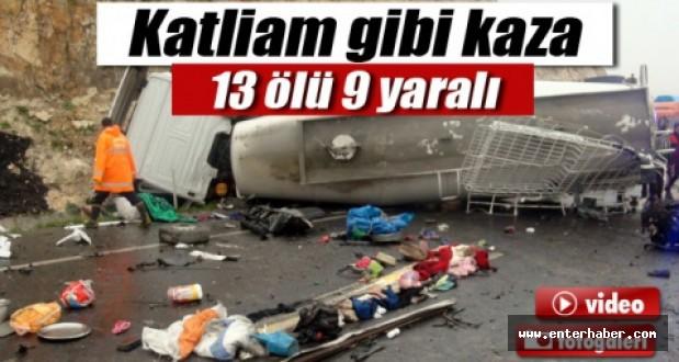Şanlıurfada feci kaza: 13 ölü, 9 yaralı
