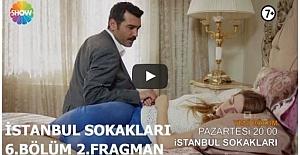 İstanbul Sokakları 6. Bölüm 2. Fragman ᴴᴰ