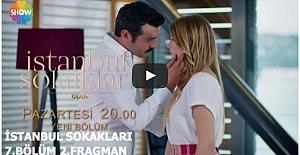 İstanbul Sokakları 7. Bölüm 2. Fragman ᴴᴰ