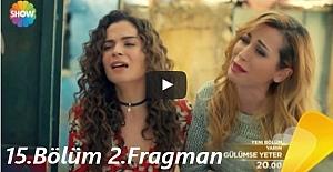 Gülümse Yeter 15.Bölüm 2.Fragman