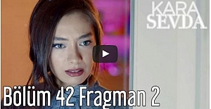 Kara Sevda 42. Bölüm 2. Fragman