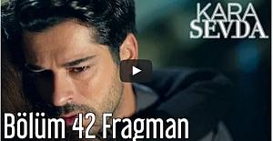 Kara Sevda 42. Bölüm Fragman
