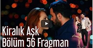 Kiralık Aşk 56. Bölüm Fragmanı