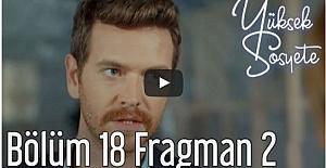 Yüksek Sosyete 18. Bölüm 2. Fragman