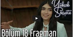Yüksek Sosyete 18. Bölüm Fragman