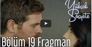 Yüksek Sosyete 19. Bölüm Fragman