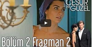 Cesur ve Güzel 2. Bölüm 2. Fragman