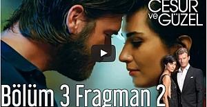 Cesur ve Güzel 3.Bölüm 2.Fragman