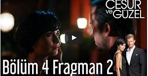Cesur ve Güzel 4. Bölüm 2. Fragman