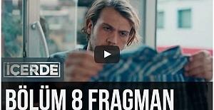 İçerde 8. Bölüm Fragman