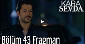 Kara Sevda 43. Bölüm Fragman