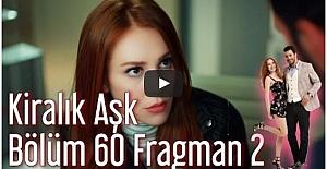 Kiralık Aşk 60. Bölüm 2. Fragman