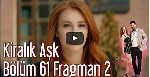 Kiralık Aşk 61. Bölüm 2. Fragman