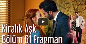 Kiralık Aşk 61. Bölüm Fragman