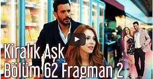 Kiralık Aşk 62. Bölüm 2. Fragman