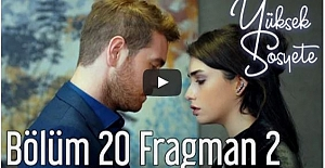 Yüksek Sosyete 20. Bölüm 2. Fragman