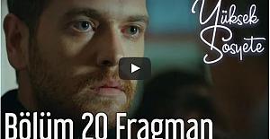 Yüksek Sosyete 20. Bölüm Fragman
