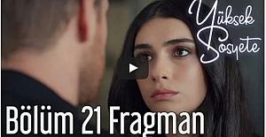 Yüksek Sosyete 21. Bölüm Fragman
