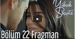 Yüksek Sosyete 22. Bölüm Fragman
